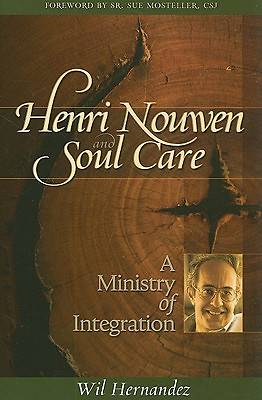Henri Nouwen and Soul Care