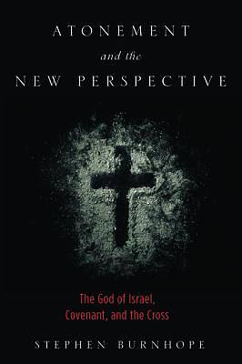 Picture of Atonement and the New Perspective