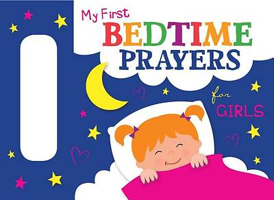 My First Bedtime Prayers for Girls