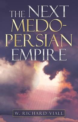 Picture of The Next Medo-Persian Empire