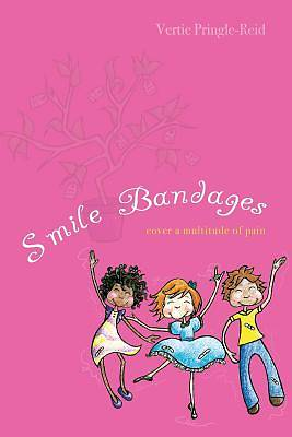 Smile Bandages Cover a Multitude of Pain