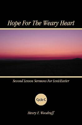 Hope for the Weary Heart