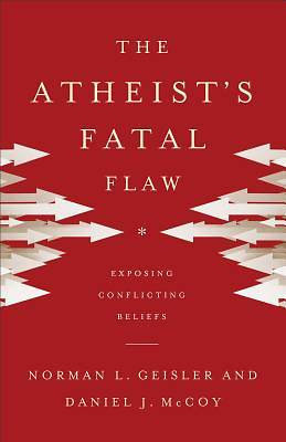 Picture of The Atheist's Fatal Flaw