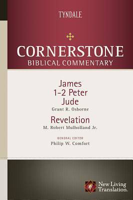 Cornerstone Biblical Commentary - James, 1 & 2 Peter, Jude, Revelation