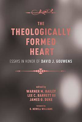 The Theologically Formed Heart