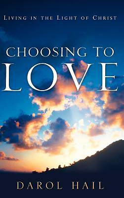 Picture of Choosing to Love