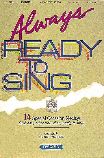Always Ready to Sing Choral Book