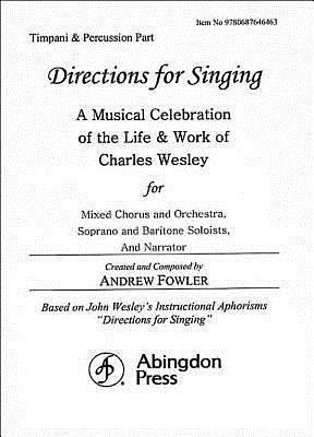 Directions for Singing - Timpani and Percussion