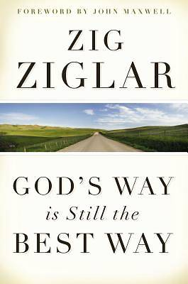 Picture of God's Way Is Still the Best Way (International Edition)