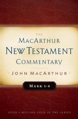Mark 1-8 MacArthur New Testament Commentary [ePub Ebook]