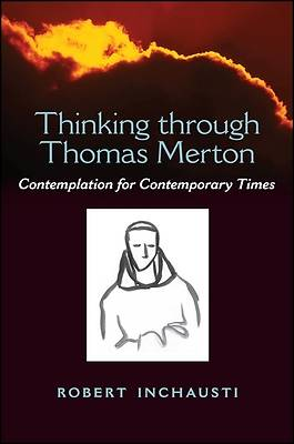 Picture of Thinking Through Thomas Merton