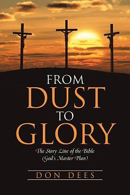Picture of From Dust to Glory