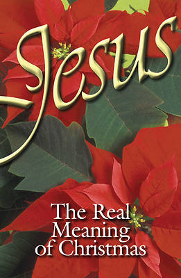 Picture of Jesus, the Real Meaning of Christmas (Pkg of 25)