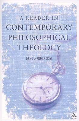 A Reader in Contemporary Philosophical Theology