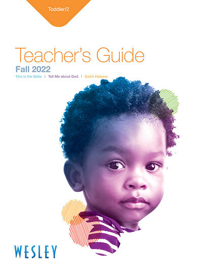 Wesley Toddler 2 Teachers Guide Fall
