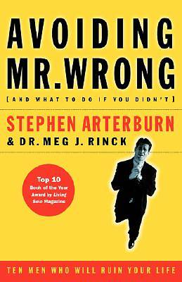 Avoiding Mr. Wrong (and What to Do If You Didnt)