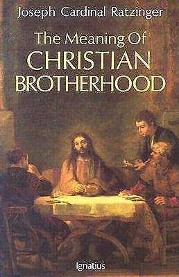 Picture of The Meaning of Christian Brotherhood