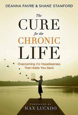 Picture of The Cure for the Chronic Life - eBook [ePub]