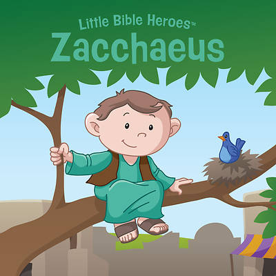 Picture of Zacchaeus, Little Bible Heroes Board Book