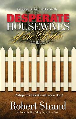 Desperate Housewives of the Bible