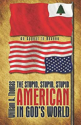 The Stupid, Stupid, Stupid American in Gods World