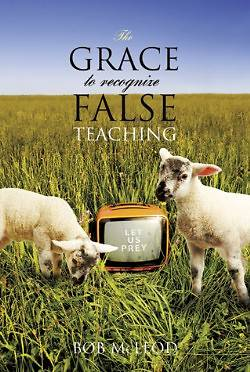 Picture of The Grace to Recognize False Teaching
