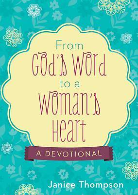 From Gods Word to a Womans Heart a Devotional [ePub Ebook]