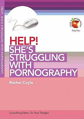 Help! Shes Struggling with Pornography