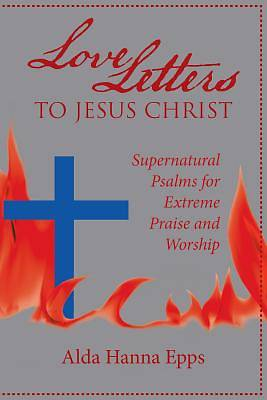 Picture of Love Letters to Jesus Christ