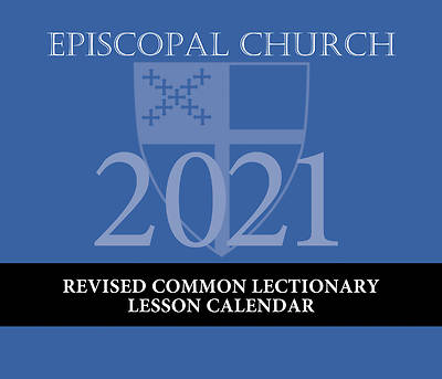 Picture of Episcopal Church Lesson Calendar Revised Common Lectionary 2021