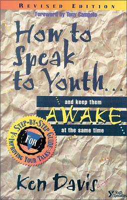 How to Speak to Youth...And Keep Them Awake at the Same Time