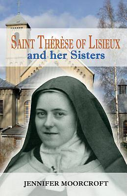 Saint Therese of Lisieux and Her Sisters