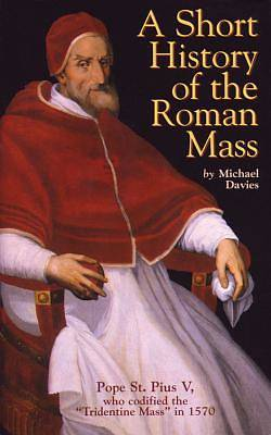 Picture of A Short History of the Roman Mass