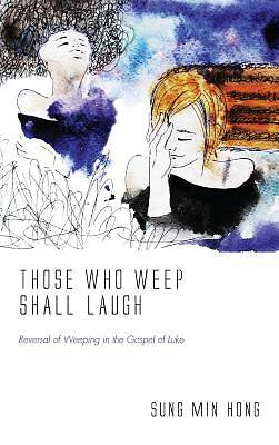 Picture of Those Who Weep Shall Laugh