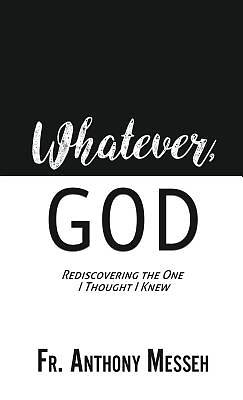 """Picture of """"Whatever, God"""""""