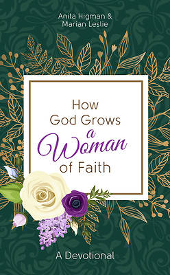 Picture of How God Grows a Woman of Faith