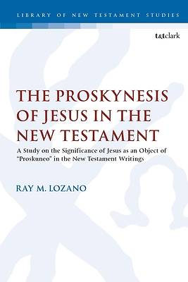 Picture of The Proskynesis of Jesus in the New Testament
