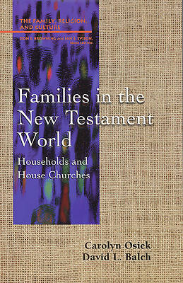 Families in the New Testament World