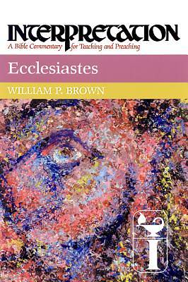 Interpretation Bible Commentary - Ecclesiastes