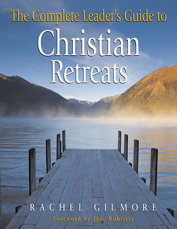 Picture of The Complete Leader's Guide to Christian Retreats