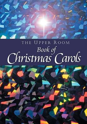 Picture of The Upper Room Book of Christmas Carols