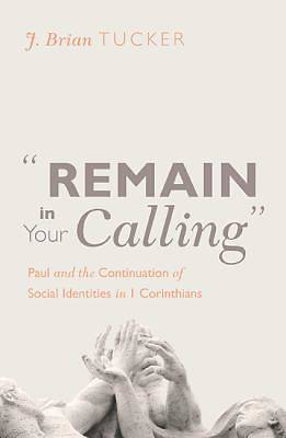 Picture of Remain in Your Calling