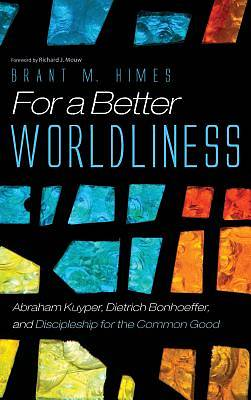 For a Better Worldliness