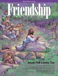 Talking to God About Your Feelings Friendship Magazine