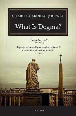 What Is Dogma?
