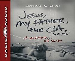 Picture of Jesus, My Father, the CIA, and Me