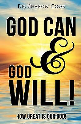 God Can & God Will!