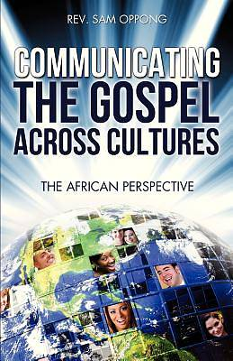 Communicating the Gospel Across Cultures