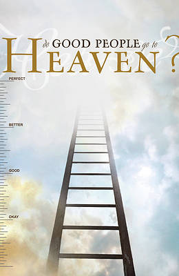 Picture of Do Good People Go to Heaven? (Pack of 25)