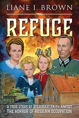 Picture of Refuge/From Fear to Freedom